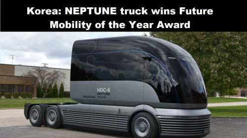 Korea: NEPTUNE-truck wint Future Mobility of the Year Award